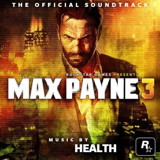 Max Payne 3 Soundtrack Score CD [cover]