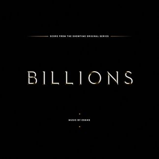 Billions - Score from the Showtime Television Series - Music composed by ESKMO [VINYL] [cover art]