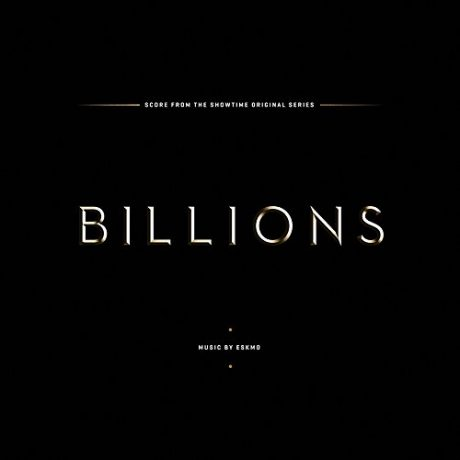 Billions – Score from the Showtime Television Series – Music composed by ESKMO [VINYL]