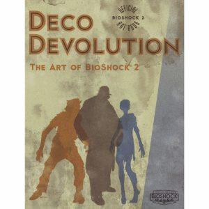Deco Devolution - The Art of BioShock 2 [cover art]
