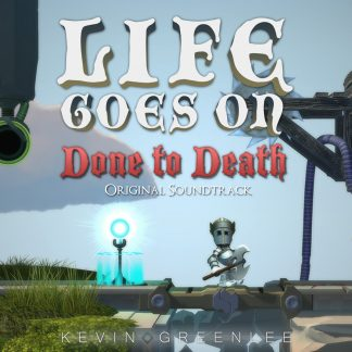 Life Goes On - Done to Death (Kevin Greenlee) [Original Digital Soundtrack] [cover]