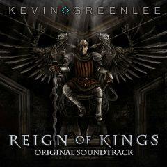 Reign of Kings (Kevin Greenlee) [Original Digital Soundtrack] [cover]
