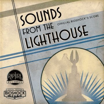 Sounds from the Lighthouse - Official BioShock 2 Score (Soundtrack CD) [cover art]