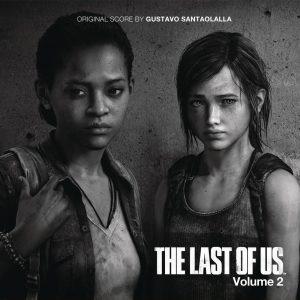 The Last of Us, Vol. 2 (Gustavo Santaolalla) [Video Game Soundtrack] [cover art]