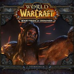World of Warcraft - The Warlords of Draenor Collector's Edition (Soundtrack)