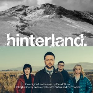 Hinterland - Ceredigion Landscapes