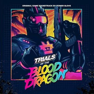 Trials of the Blood Dragon (Soundtrack CD) Power Glove [cover]