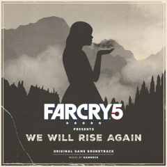 Far Cry 5 - We Will Rise Again (Soundtrack by Hammock) [cover art]