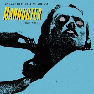 Manhunter Soundtrack [2xLP Vinyl] (front cover sleeve artwork)