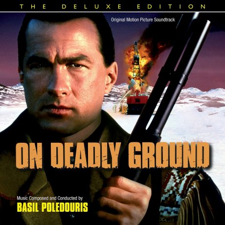 On Deadly Ground – The Deluxe Edition Soundtrack [CD]