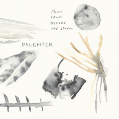 The album cover artwork of Music From Before The Storm (Daughter) [2xLP]