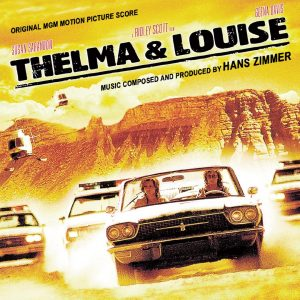 Thelma & Louise - Original MGM Motion Picture Soundtrack Score by Hans Zimmer (Limited Edition) [CD] (cover artwork)