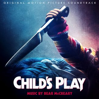 cover artwork for the 2019 soundtrack release for Child's Play - music by Bear McCreary