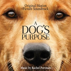 A Dog's Purpose Soundtrack [CD] QR353 [cover artwork]