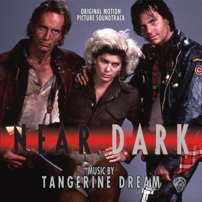 cover artwork for the Near Dark soundtrack by Tangerine Dream