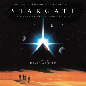 Stargate 25th Anniversary Soundtrack Score (2xCD) [cover artwork]