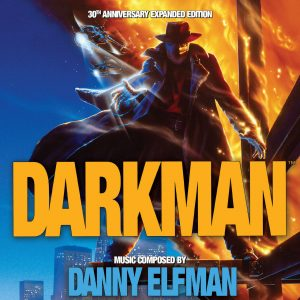 Darkman 30th Anniversary Edition Soundtrack [2xCD] LLLCD1503 (cover artwork)