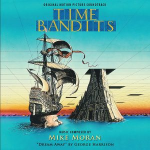 Time Bandits Soundtrack (CD) featuring Dream Away (by George Harrison)