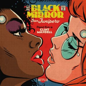 Black Mirror: San Junipero Soundtrack [VINYL: Yellow] (cover artwork)