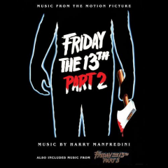 Friday the 13th Parts 2 and 3 Soundtracks (cover art)