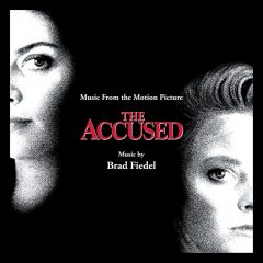 The Accused Soundtrack CD (Brad Fiedel) [cover art]