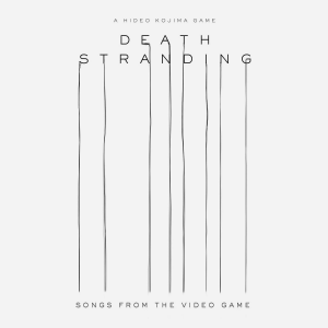 Death Stranding (Songs From The Video Game) [CD] (album cover artwork)