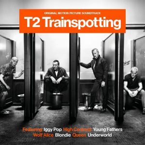 T2 Trainspotting - Original Motion Picture Soundtrack (CD) [album cover artwork]