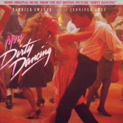 More Dirty Dancing Soundtrack (CD) [album cover artwork]