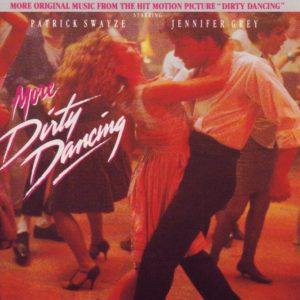 More Dirty Dancing Soundtrack (CD) [album cover artwork]