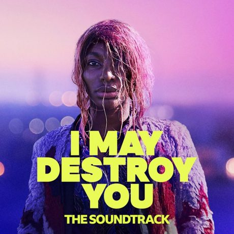 I May Destroy You – The Soundtrack