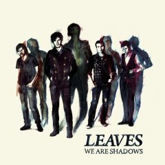 We Are Shadows (Leaves) [album cover artwork]