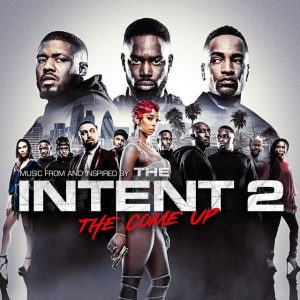 The Intent 2 - The Come Up Soundtrack (CD) [cover artwork]