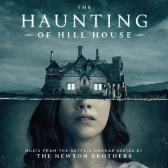 The Haunting of Hill House - Music from the Netflix Horror Series by The Newton Brothers (Soundtrack) [CD]