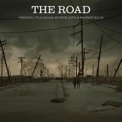 The Road - Original Film Score Soundtrack (by Nick Cave and Warren Ellis) [front cover artwork]