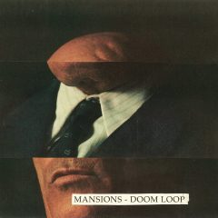 Doom Loop (Mansions) [album cover artwork]