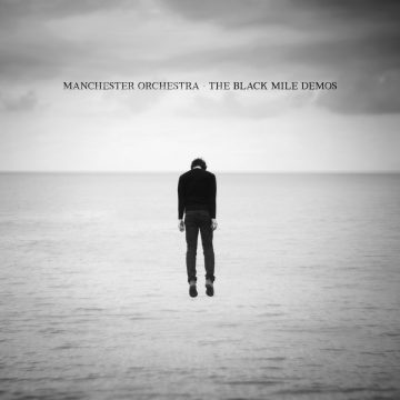 The Black Mile Demos (Manchester Orchestra) [Vinyl] [album cover artwork]