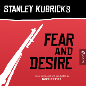 Stanley Kubrick's Fear and Desire Soundtrack (CD) [album cover artwork]