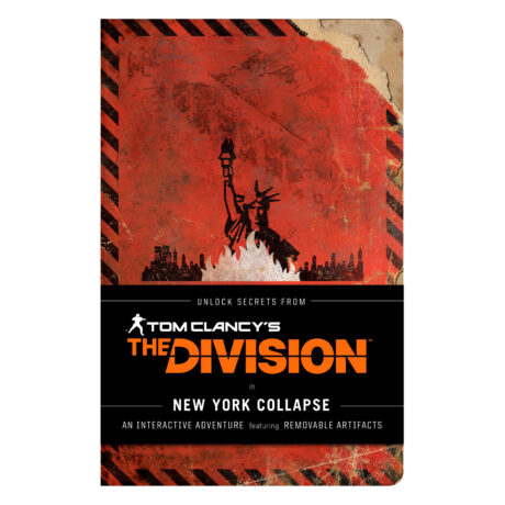 Tom Clancy's The Division: New York Collapse – A Survival Guide to Urban Catastrophe