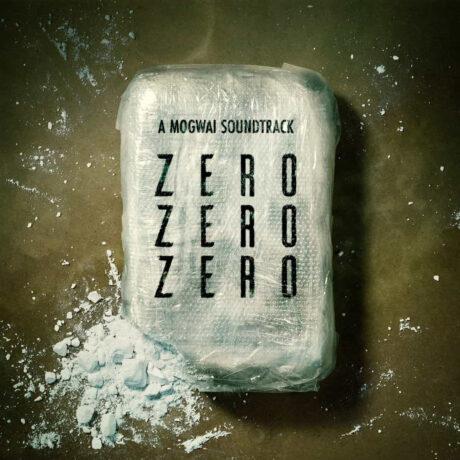 ZeroZeroZero (A Mogwai Soundtrack) [2xLP]