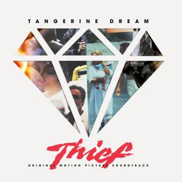 Thief: Original Motion Picture Soundtrack (Tangerine Dream) Mondo Edition [Vinyl] [album cover artwork]
