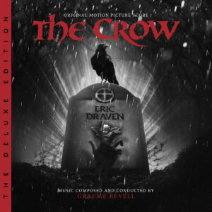 The Crow: The Deluxe Edition Soundtrack Score (2xCD) [album cover artwork]